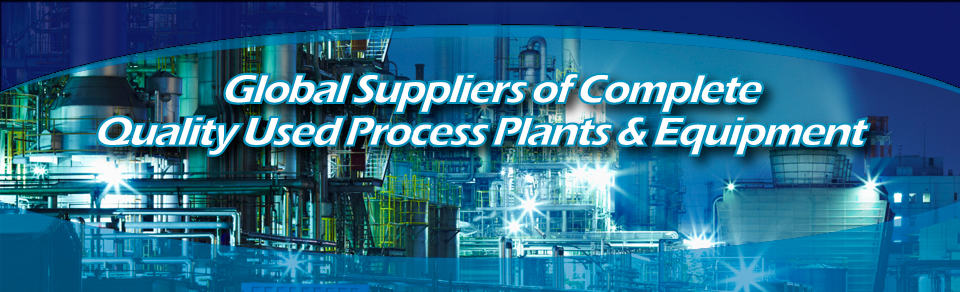 Global Suppliers of Complete Quality Used Process Plants & Equipment Slider Image 1